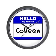 hello my name is colleen  Wall Clock