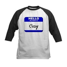 hello my name is clay Tee
