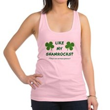 LIKE MY SHAMROCKS? Racerback Tank Top
