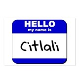 hello my name is citlali  Postcards (Package of 8)