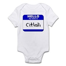 hello my name is citlali  Infant Bodysuit