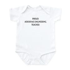 AEROSPACE ENGINEERING teacher Infant Bodysuit