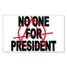 No One For President Sticker (Rect.)