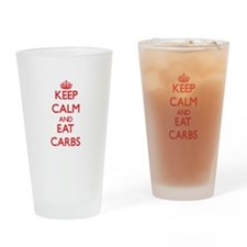 Keep calm and eat Carbs Drinking Glass