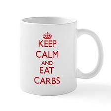 Keep calm and eat Carbs Mugs