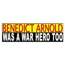 Benedict Arnold, War Hero Bumper Bumper Sticker