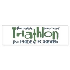 Triathlon - The Pride is Forever Bumper Bumper Sticker