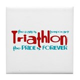 Triathlon - The Pride is Forever Tile Coaster