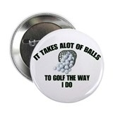 "Golf - Alot of Balls 2.25"" Button (100 pack)"