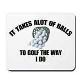 Golf - Alot of Balls Mousepad