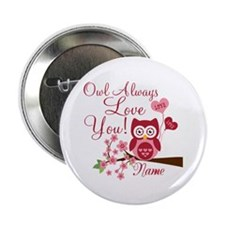 "Owl Always Love You 2.25"" Button (100 pack)"