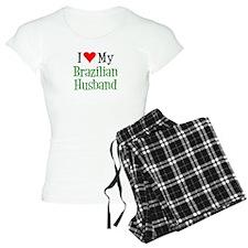 I Love My Brazilian Husband Pajamas