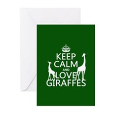 Keep Calm and Love Giraffes Greeting Cards