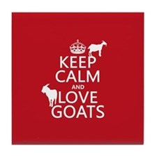Keep Calm and Love Goats Tile Coaster