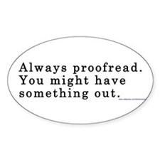 ProofreadBS Bumper Stickers