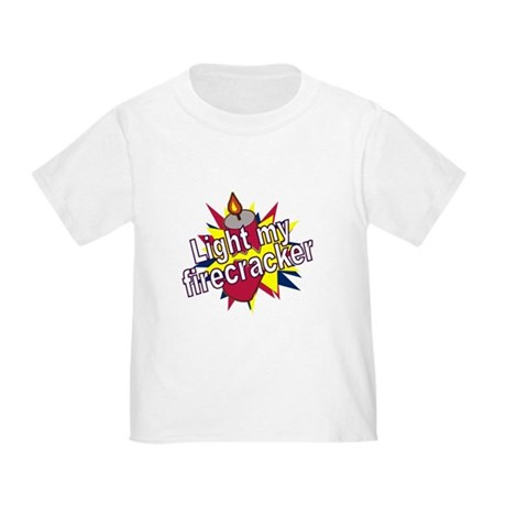 Light my Fire Toddler T-Shirt