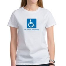 Handicapped for Parking Tee