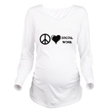 Peace,Love,Social Work Long Sleeve Maternity T-Shi