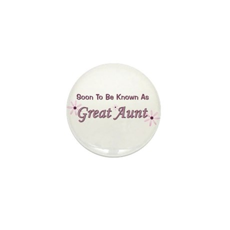 Soon To Be Great Aunt Mini Button