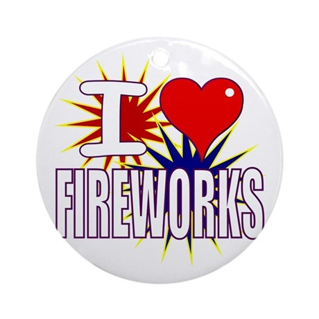 I heart fireworks Ornament (Round)