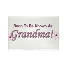 Soon To Be Known As Grandma Rectangle Magnet