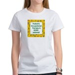Pediatric OT Women's T-Shirt