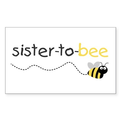 sister to be t shirt Rectangle Sticker