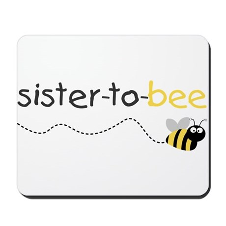 sister to be t shirt Mousepad