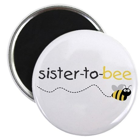 sister to be t shirt Magnet