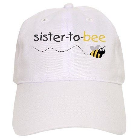 sister to be t shirt Cap
