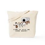 Time to Kill me Some Bears! (Oregon Trail) Tote Ba