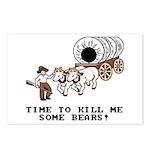 Time to Kill me Some Bears! (Oregon Trail) Postcar