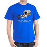 Time to Kill me Some Bears! (Oregon Trail) T-Shirt
