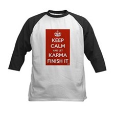 Keep Calm and let Karma Finish It Baseball Jersey