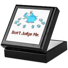 DON'T JUDGE ME Keepsake Box