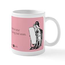 Fucking Bad Asses Mug