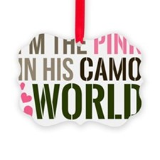 Im the Pink in his Camo World Ornament