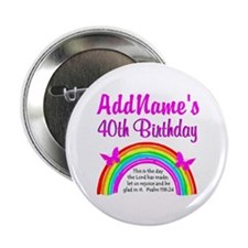 """BLESSED 40TH 2.25"""" Button"""