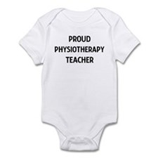 PHYSIOTHERAPY teacher Infant Bodysuit