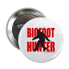 "BIGFOOT/SASQUATCH HUNTER 2.25"" Button"