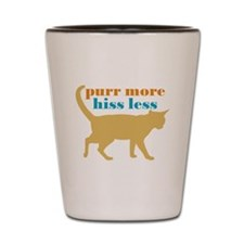 Purr More Hiss Less Shot Glass
