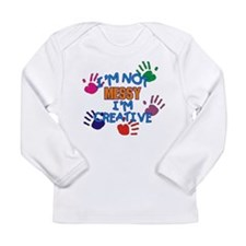 I'm Not Messy Long Sleeve Infant T-Shirt
