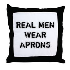 Real Men Wear Aprons Throw Pillow