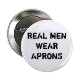 Real Men Wear Aprons Button