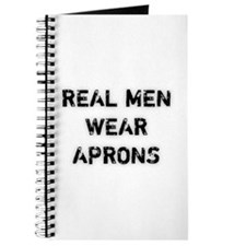 Real Men Wear Aprons Journal