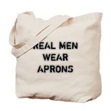 Real Men Wear Aprons Tote Bag