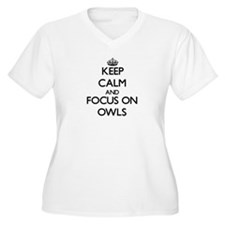 Keep calm and focus on Owls Plus Size T-Shirt