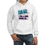 """I feel a song coning on"" Jumper Hoody"