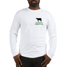 Milking A Cow Long Sleeve T-Shirt