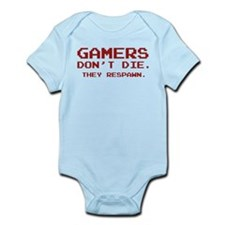 Gamers Don't Die. They Respawn. Infant Bodysuit